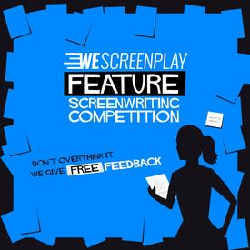 The WeScreenplay Feature Competition